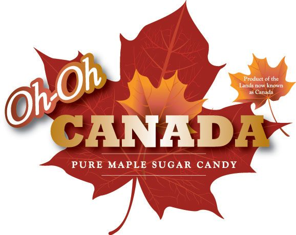 """Logo in shape of maple leaf with text """"Oh Oh Canada """"Pure Maple Sugar Candy"""" """"Product of the Lands now known as Canada"""""""